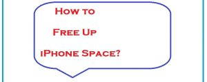 How to Free Up Apple iPhone Space