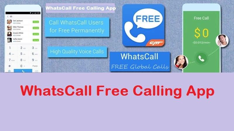 WhatsCall App – Make Free Call With WhatsCall App