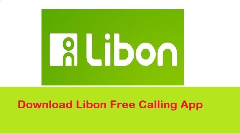 Libon App – Download Libon App For Free Call More Than 100 Countries