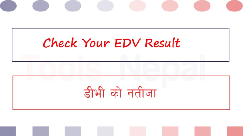 Check EDV Result, EDV Lottery, EDV Result, DV Lottery Result
